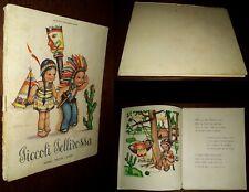 Piccoli pellirossa, Jolanda Colombini Monti, Mariapia, 1°Ed. Editrice Piccoli
