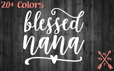 BLESSED NANA MOM KID VINYL DECAL STICKER LAPTOP YETI CAR CUP MACBOOK TUMBLER
