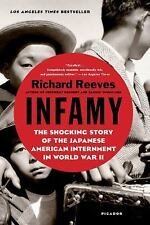 Infamy : The Shocking Story of the Japanese-American Internment in World War II