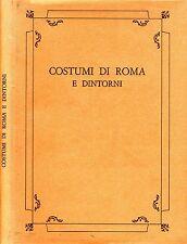 Costumi Di Roma E Dintorni. . 1971. .