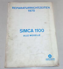 Reperaturrichtzeiten Chrysler/ Talbot/ Matra / Simca 1100 Todos Modelo de 1975