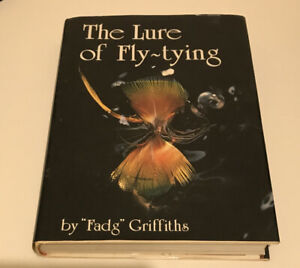 FISHING , THE LURE OF FLY-TYING by FADG GRIFFITHS , HC/DJ 1ST ED 1978