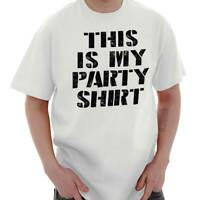 This Is My Party Shirt  Sarcastic College Short Sleeve T-Shirt Tees Tshirts