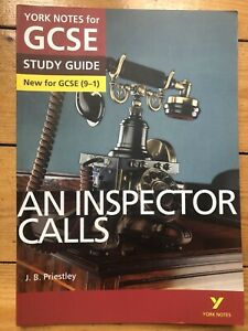YORK NOTES FOR GCSE STUDY GUIDE - AN INSPECTOR CALLS BY J. B. PRIESTLEY VGC
