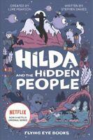 Hilda and the Hidden People (Netflix Original Series book 1) 9781912497973