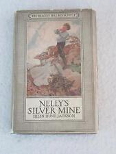 Helen Hunt Jackson NELLY'S SILVER MINE Harriet Roosevelt Richards 1925