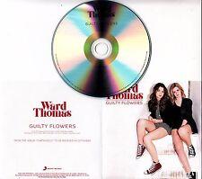 WARD THOMAS Guilty Flowers 2016 UK 1-track promo test CD