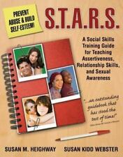 S.T.A.R.S.: Skills Training for Assertiveness, Relationship-Building, and Sex...