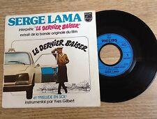 SP 45 tours Le dernier baiser Serge Lama Annie Girardot Yves Gilbert 1977