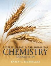 General Organic and Biological Chemistry: Structures of Life (5th Edition)
