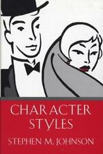 Character Styles by Stephen Johnson and Stephen M. Johnson (1994, Hardcover)