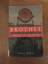 Brothel Mustang Ranch And Its Women By Alexa Albert Softcover History Book