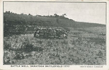 Saratoga NY * Saratoga Battlefield Battle Well 1777  ca. 1910 PC  Rev. War
