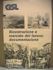 Politica Napoli RICOSTRUZIONE E MERCATO DEL LAVORO DOCUMENTAZIONE della CISL di