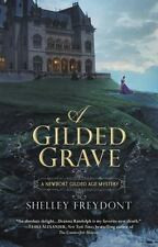 Newport Gilded Age: A Gilded Grave by Shelley Freydont (2015, Paperback)