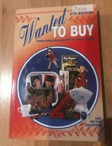 Wanted To Buy by Collector Books - 5th Edition 1995