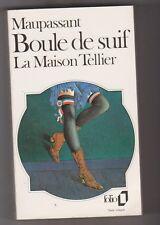 Maupassant- Boule de suif + La Maison Tellier + Madame Baptiste + Le Port. Folio
