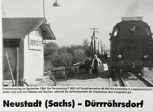 NEUSTADT (SACHS) - DÜRRRÖHRSDORF, die Streckengeschichte, in Wort, Bild und mehr