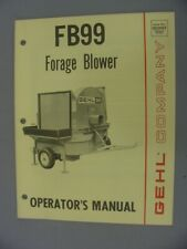 "Gehl FB 99 ""High Throw"" Forage Blower Operator's Manual"
