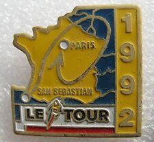 Pin's Le tour de France Vélo San Sebastian Paris 1992 #1897