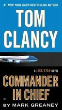Tom Clancy Commander in Chief (A Jack Ryan Novel) Greaney, Mark Paperback