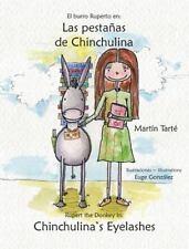 Las Pestanas de Chinchulina * Chinchulina's Eyelashes by Martin Tarte (2013,...