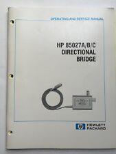 Hp 85027abc Directional Bridge Operating Amp Service Manual Pn 85027 90001