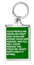 14000 PEOPLE ARE HAVING SEX RIGHT NOW KEYRING LLAVERO