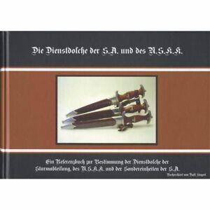 R.Siegert:Die Dienstdolche der S.A. und des NSKK (2.erw.Aufl.) Referenzbuch/BOOK