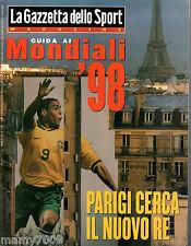 LA GAZZETTA DELLO SPORT MAGAZINE=N°23 1998=Guida ai Mondiali '98=