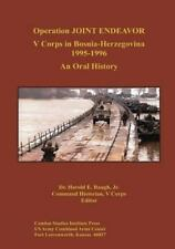Operation JOINT ENDEAVOR : V Corps in Bosnia-Herzegovina, 1995-1996 by Jr.,...