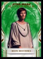 2018 Topps Star Wars Masterwork Green #53 Mon Mothma 67/99