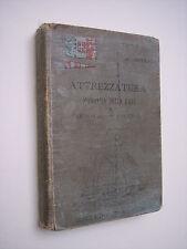 Imperato F.: ATTREZZATURA, MANOVRA DELLE NAVI...anno 1894 (Manuali Hoepli)