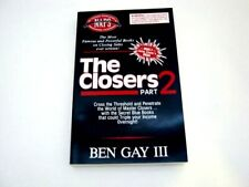 The Closers Part 2 Ben Gay III SALES INFILTRATION Become a Master Closer Sales