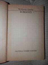 ROMANZI Wolfgang Goethe Fabbri 1968 I grandi della letteratura narrativa storia