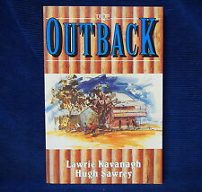 Outback by Lawrie Kavanagh, Hugh Sawrey (Paperback 1993) Australian History Book