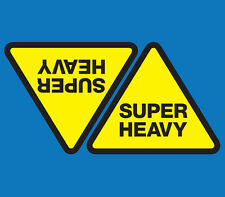 SUPER HEAVY Warning Sticker PAIR 220 x 185mm / Shipping Container Decal.