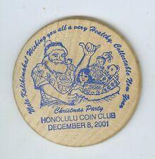 Dec 8, 2001 Honolulu Coin Club Christmas Party Wooden Nickel