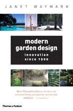 Modern Garden Design: Innovation Since 1900 New Book 9780500284216