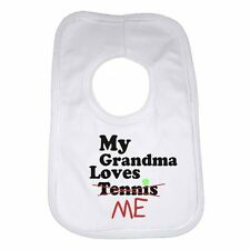 My Grandma Loves Me not Tennis - Personalised Baby Bib Funny Gift Clothing Cute