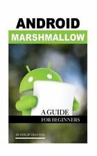 Android Marshmallow: A Guide for Beginner's, Tranton, Philip, Good Book