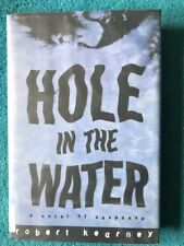 Hole in the Water by Robert Kearney- Ex Library-Very Good 1st Edition-Thriller