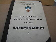 LE GENIE DANS LES CAMPAGNES DE FRANCE ET D'ALLEMAGNE 1944-1945 DOCUMENTATION 4