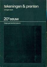 AA. VV. - Tekeningen e prenten uit eigen bezit. 20e eeuw Haags Gemeentemuseum