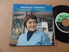 """DISQUE 45T DE ROSALIE DUBOIS  """" PARCE QU'UN AIR D'ACCORDEON """""""