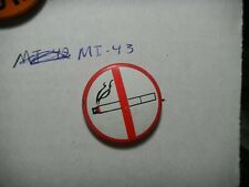 Button Pin no smoking cigarette stop sign help prevent