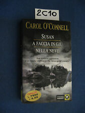Carol O' Connell SUSAN A FACCIA IN GIù NELLA NEVE