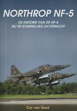 Northrop NF-5 Luchtmacht by van Gent (2020, In Dutch) F-5 Netherlands Air Force