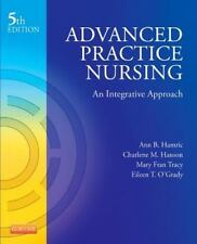 Advanced Practice Nursing An Integrative Approach  Charlene Hanson Hamric 5th 5e