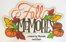 Fall Memories paper piecing title for premade scrapbook page album card Rhonda